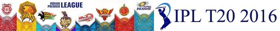 2016 - IPL T20 Crickett