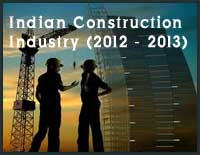 Indian Construction Industry in 2012-2013