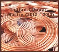 Indian Copper Industry in 2012-2013