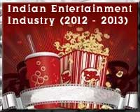 Indian Entertainment in 2012-2013