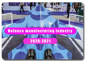 2020-2021 Indian Defence Manufacturing Industry