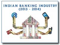 Indian Banking Industry in 2013-2014