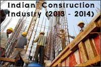 Indian Construction Industry in 2013-2014