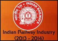 Indian railway industry in 2013-2014