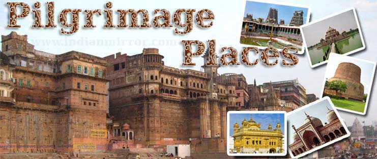 Pilgrimage Places in India
